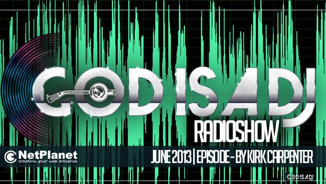 God is a DJ Radioshow Episode 1