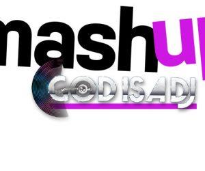 mash-up-godisadj