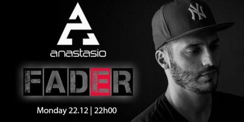 anastasio-@-fader