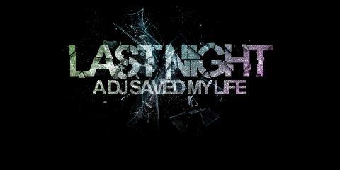 last_night_a_dj_saved_my_life-1440x900