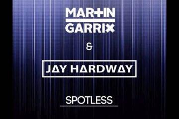 Martin Garrix & Jay Hardway - Spotless