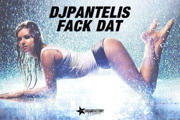 DJ Pantelis - Fack Dat