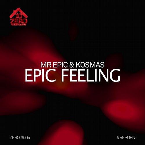 Mr Epic & Kosmas - Epic Feeling (Original Mix)
