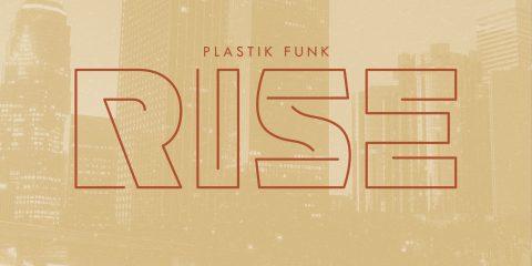 Plastic Funk - Rise