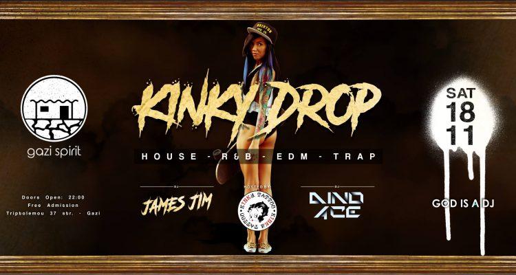 kinky drop