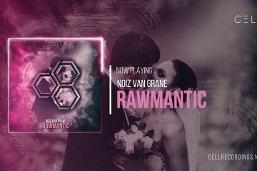 NoiZ Van Grane - Rawmantic