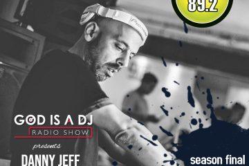 Danny Jeff at GODISADJ-MUSIC892