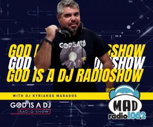 GOD IS A DJ @ MAD RADIO KM COVER