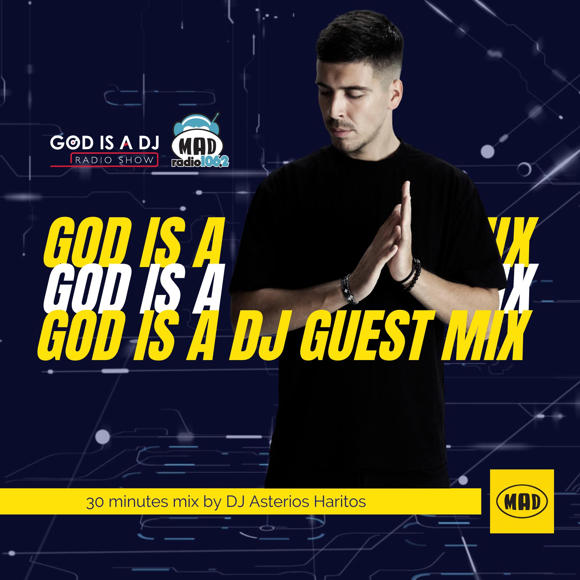 Asterios Haritos GodisaDJ Mad Radio mix